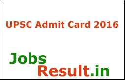 UPSC Admit Card 2016