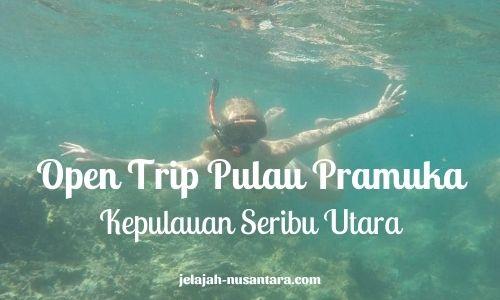 wisata gabungan trip pulau pramuka
