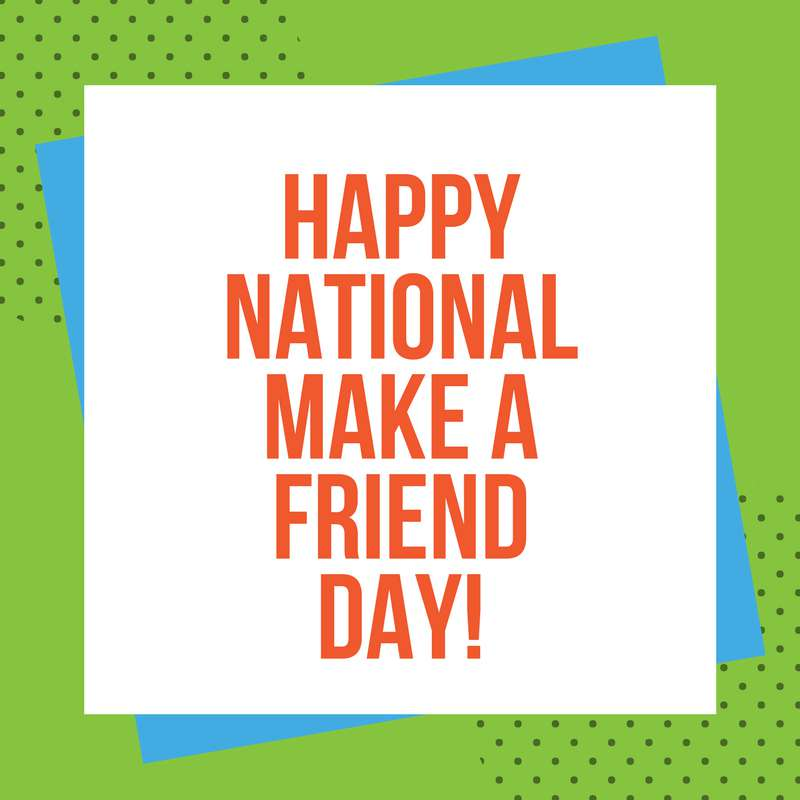 National Make a Friend Day Wishes Beautiful Image