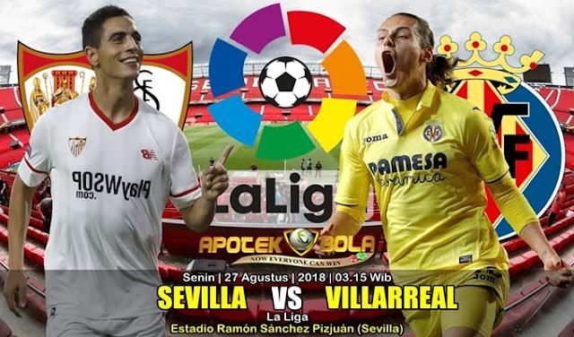 Prediksi Sevilla vs Villarreal 27 Agustus 2018