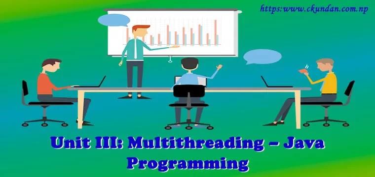 Multithreading – Java Programming