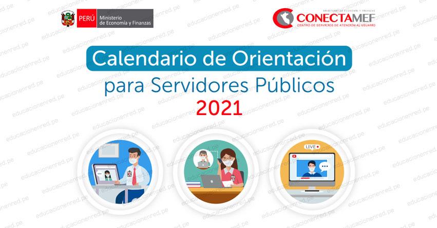 MEF publica calendario de orientación para servidores públicos - ConectaMEF 2021