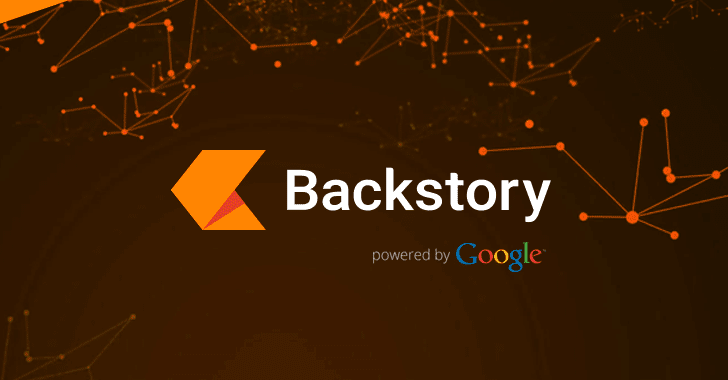 Google Launches Backstory — A New Cyber Security Tool for Businesses