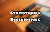 Statistiques Descriptives Deuxième année BTS : S4