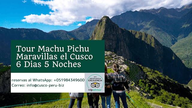 Tour Machu Picchu 6 Dias
