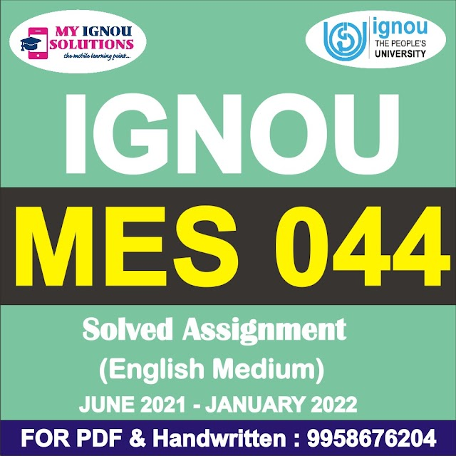 MES 044 Solved Assignment 2021-22