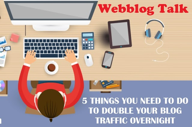 How To Doubled Your Website/ Blog Traffic In 2020   Webblog Talk