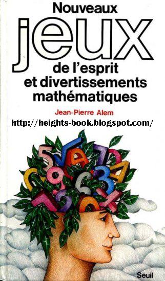 Télécharger Livre Gratuit Nouveaux jeux esprit divertissements mathématiques pdf