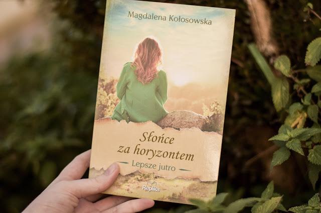 """Magdalena Kołosowska - ,,Słońce za horyzontem"""" (recenzja)"""