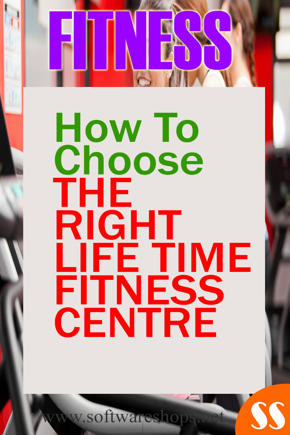 How To Choose The Right Lifetime Fitness Centre