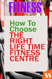 Fitness: How To Choose The Right Lifetime Fitness Centre
