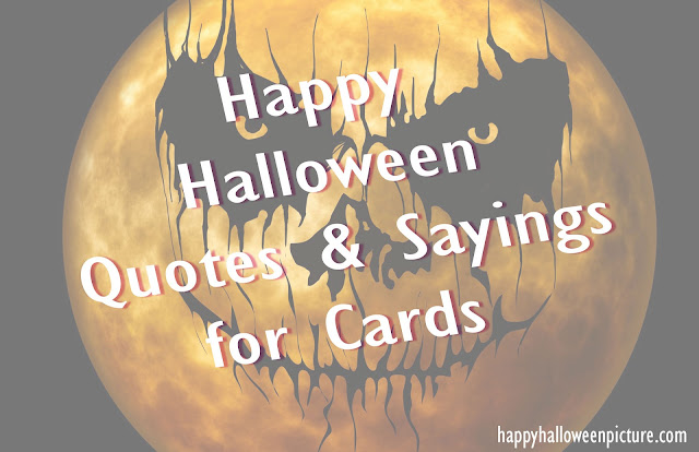 happy halloween quotes and sayings for cards
