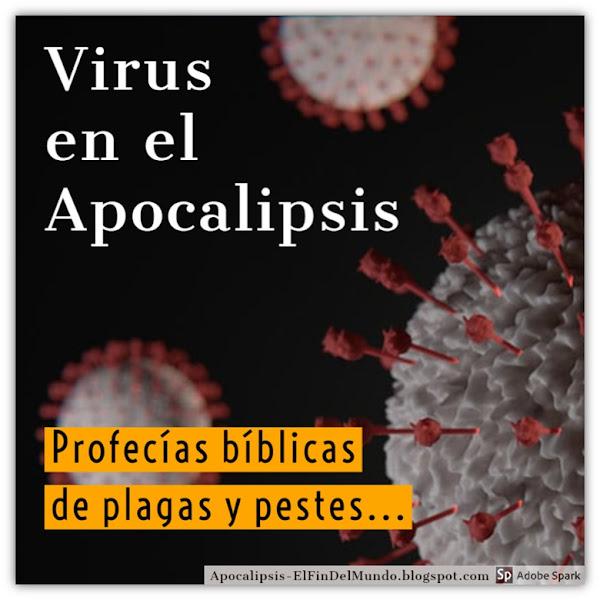 Pestes y Plagas del Fin del Mundo - Virus Apocalipsis
