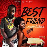 Louie Culture - Best Friend