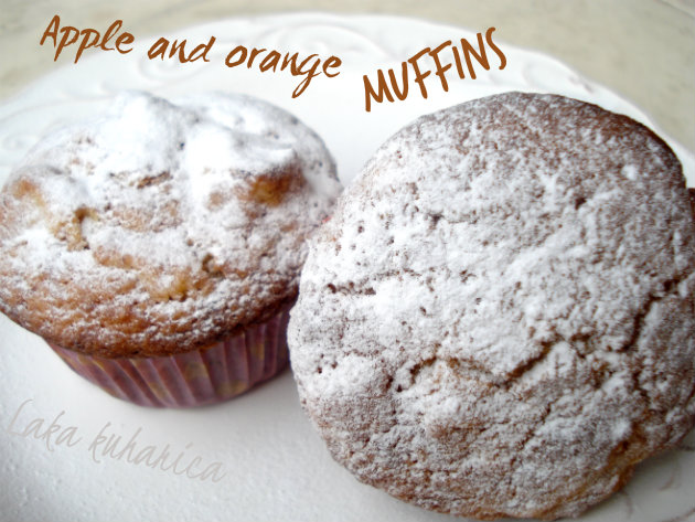 Apple and orange muffins by Laka kuharica: moist and delicious muffins easily prepared.