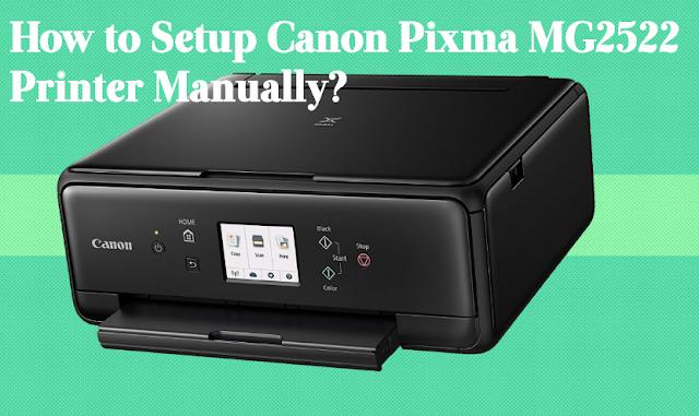 How-to-Setup-Canon-Pixma-MG2522-Printer-Manually