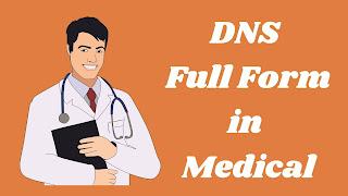 DNS Full Form in Medical