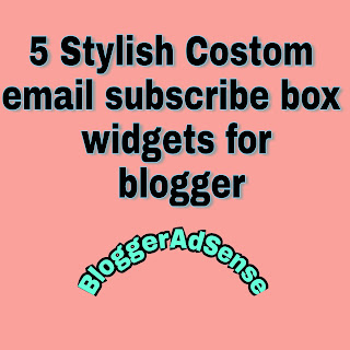 Email-subscribe-box-widgets-for-blogger