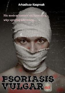 Psoriasis Vulgarna - Arkadiusz Kasprzak