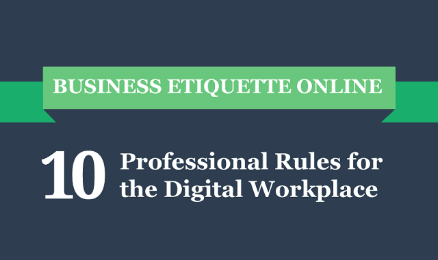10 Professional Rules for the Digital Workplace