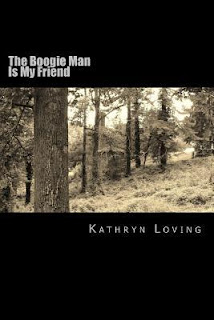 Review: The Boogie Man is My Friend by Kathryn Ann Loving