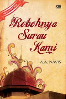 Kata-Kata Mutiara Novel Robohnya Surau Kami karya A.A. Navis