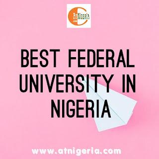 Best Federal Universities in Nigeria