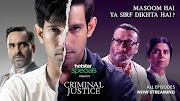 Criminal Justice A Thriller, And Fantastic Web Series