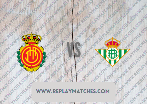 Mallorca vs Real Betis -Highlights 14 August 2021