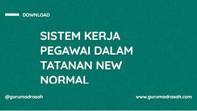 SE Menag No.16 Tahun 2020 tentang Sistem Kerja Pegawai Kementerian Agama dalam Tatanan Normal Baru