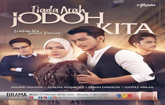 SINOPSIS TIADA ARAH JODOH KITA (TV3)