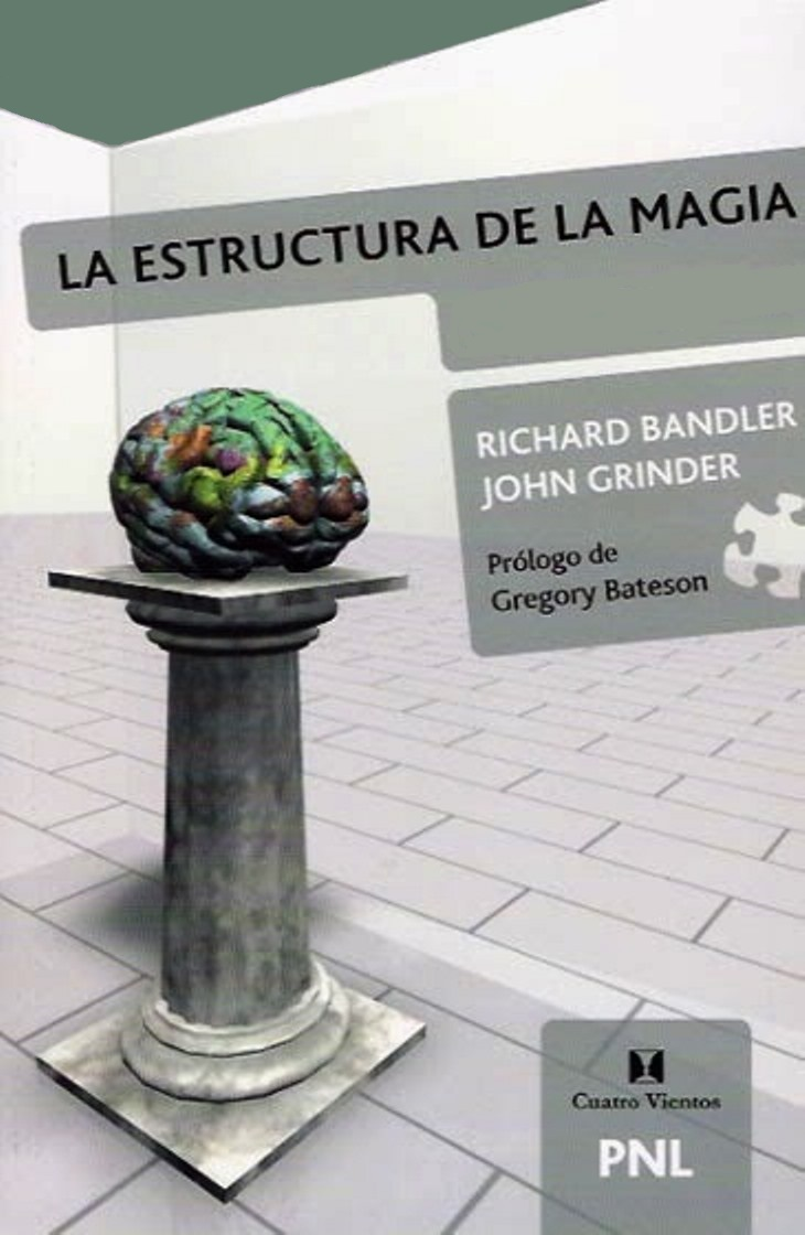 La estructura de la magia – Richard Bandler