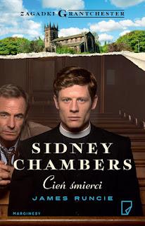 """""""Sidney Chambers. Cień śmierci"""" James Runcie - recenzja"""