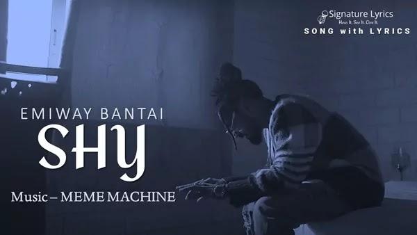 SHY LYRICS - Emiway BANTAI | MEME Machine