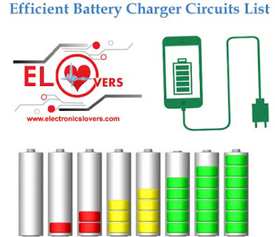 Efficient Battery Charger Circuits List 2016