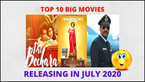 10 Big Bollywood Movies Will Release On OTT Platform in July 2020