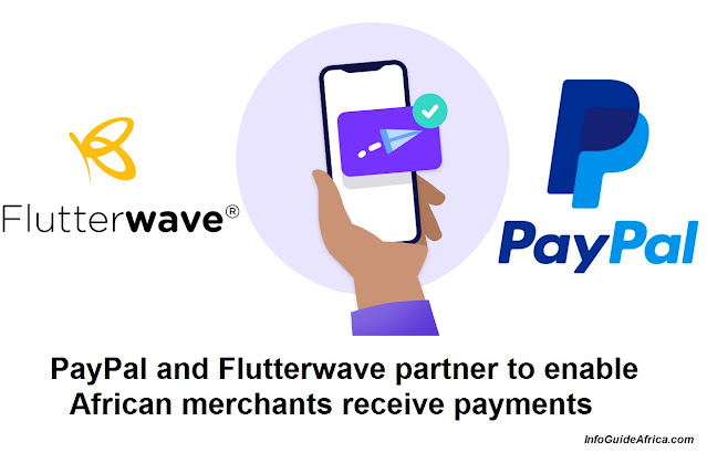 With Flutterwave, African Merchants Can Now Receive Payments With PayPal