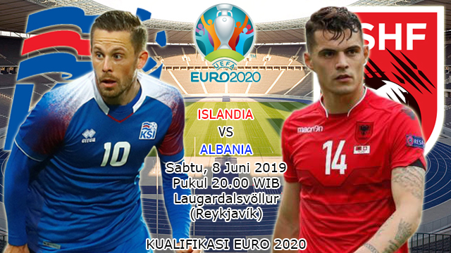 Prediksi Kualifikasi EURO 2020 Islandia vs Albania (8 Juni 2019)