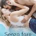 """Cambio #cover per """"SENZA FARE RUMORE"""" di Rosa Campanile (SWEET SURRENDER SERIES #1)"""