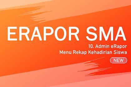 Langkah #10 Admin eRapor - Menu Rekap Kehadirian Siswa