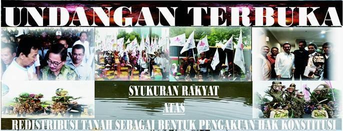 Undangan Terbuka : Syukuran Rakyat Atas Redistribusi Tanah