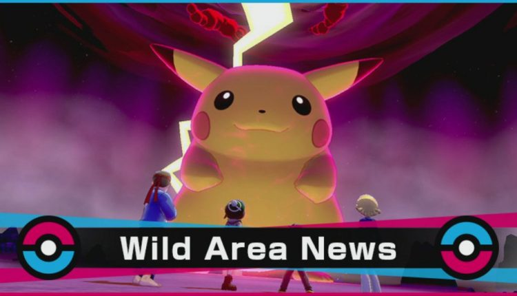 Wild Area News Pikachu Gigantamax