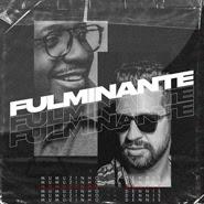 Fulminante (Dennis DJ Remix) – Mumuzinho