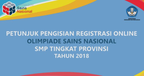 Petunjuk Registrasi Online OSN SMP Tingkat Provinsi Tahun 2018
