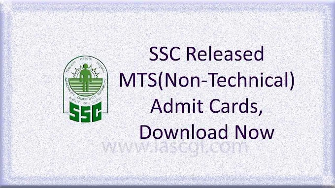 SSC Released Admit Card for Multi Tasking(Non-Technical) Staff (MTS) 2016, Download Now