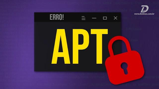 apt-erro-bloqueado-instalar-update-remover-atualizar-ubuntu-deepin-linux-mint-elementary-pop
