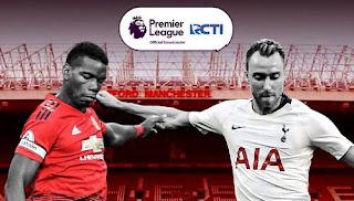 Jadwal Siaran Langsung Manchester United vs Tottenham Hotspur RCTI