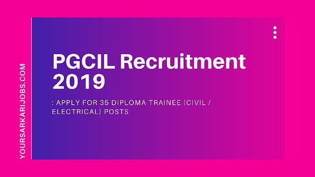 PGCIL Recruitment 2019