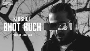 Bhot Kuch Lyrics - KIDSHOT