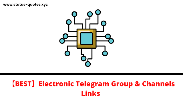 【BEST】Electronic Telegram Group & Channels Links